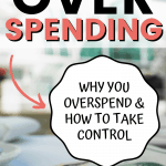 Pinterest pin for How to Stop Overspending